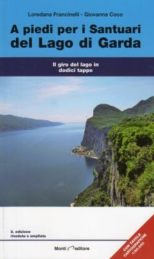 A piedi per i santuari del Lago di Garda