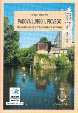 Padova lungo il Piovego