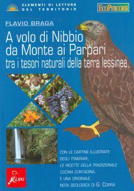 A volo di Nibbio da Monte ai Parpari