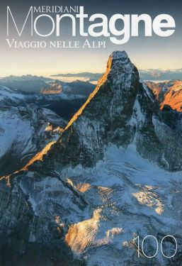 Meridiani Montagne n°100 - Viaggio nelle Alpi