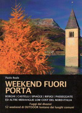 Weekend fuori porta in Nord-Italia